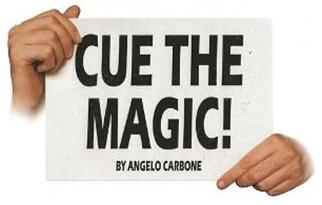 Cue the Magic by Angelo Carbone